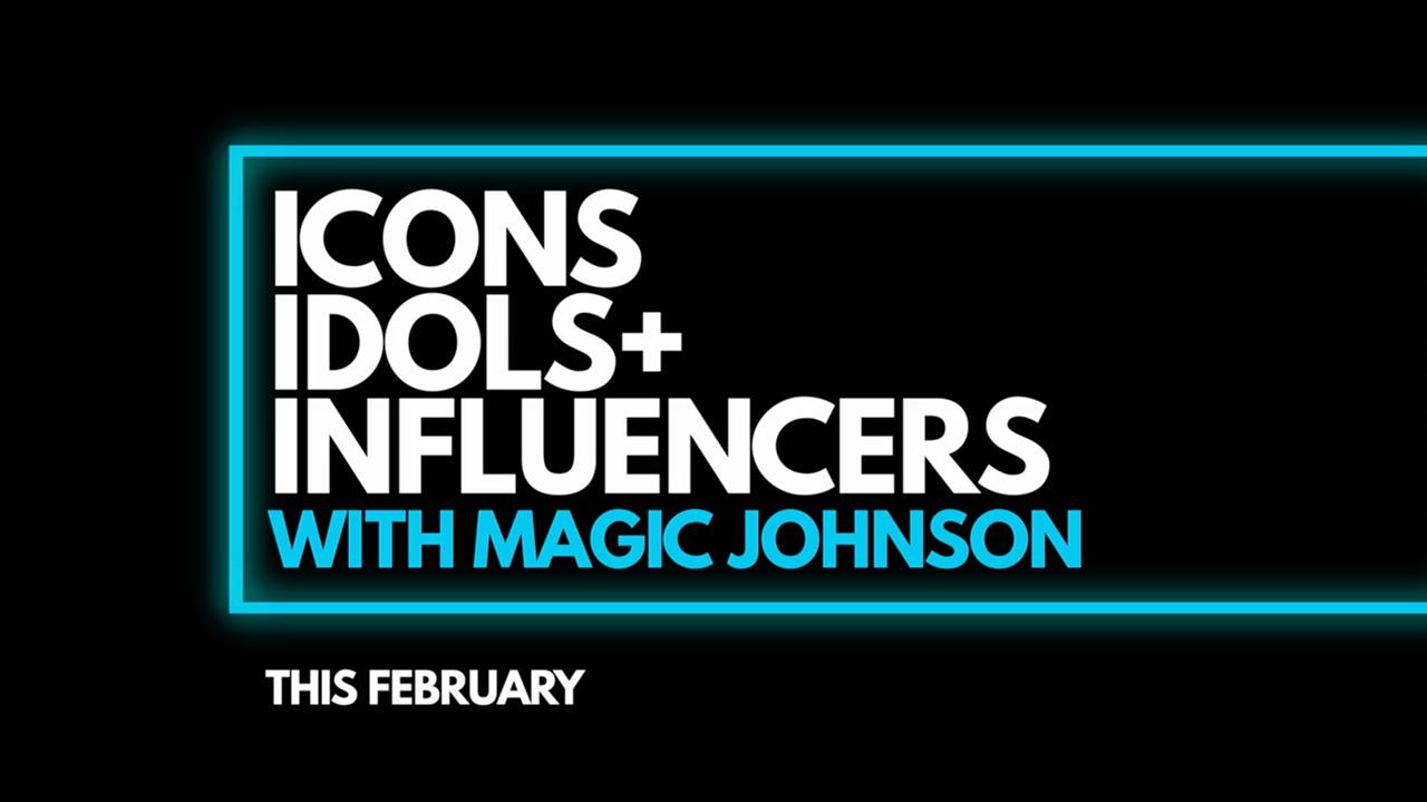 Icons, Idols + Influencers – Magic Johnson