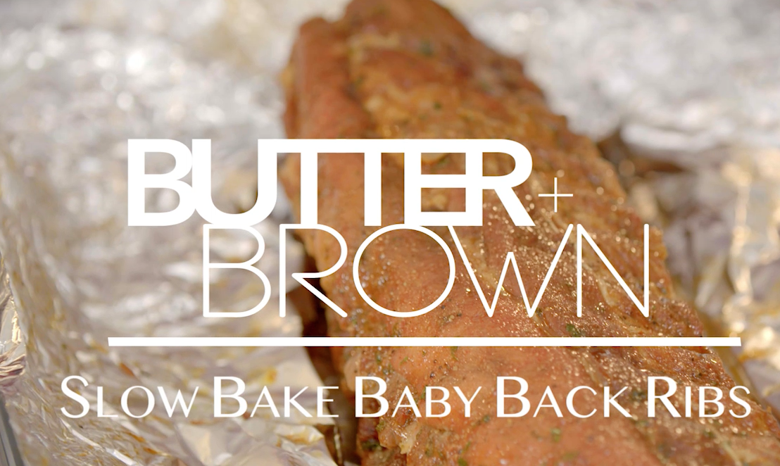 Butter and Brown Will Have you Wanting Your Baby Back…Ribs that is